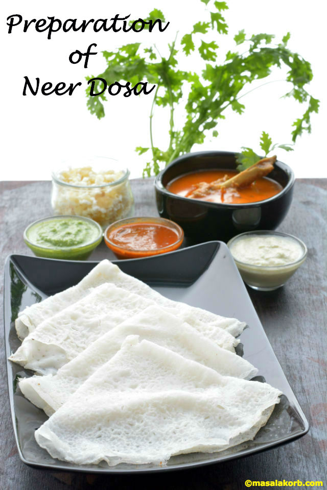Preparation of Neer Dosa