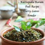 Karivepaku Karam Podi Recipe | Curry Leaves Chutney Powder Recipe | How to prepare Karuveppilai Podi | Curry Leaves Podi Recipe