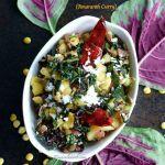 Thotakura Podi Koora | Paruppu Keerai Poriyal Recipe | Amaranth Curry | Thotakura Kandi Pappu Podi Kura | Keerai Curry