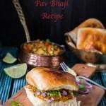 Mumbai Special Pav Bhaji Recipe | Pav Bhaji Recipe Step By Step With Pictures | How to make Pav Bhaji at home | Pav Bhaji Street Food