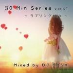 【DJミックス】邦楽ラブソングメドレー 30minシリーズ 〜Mixed by DJ-MASA〜