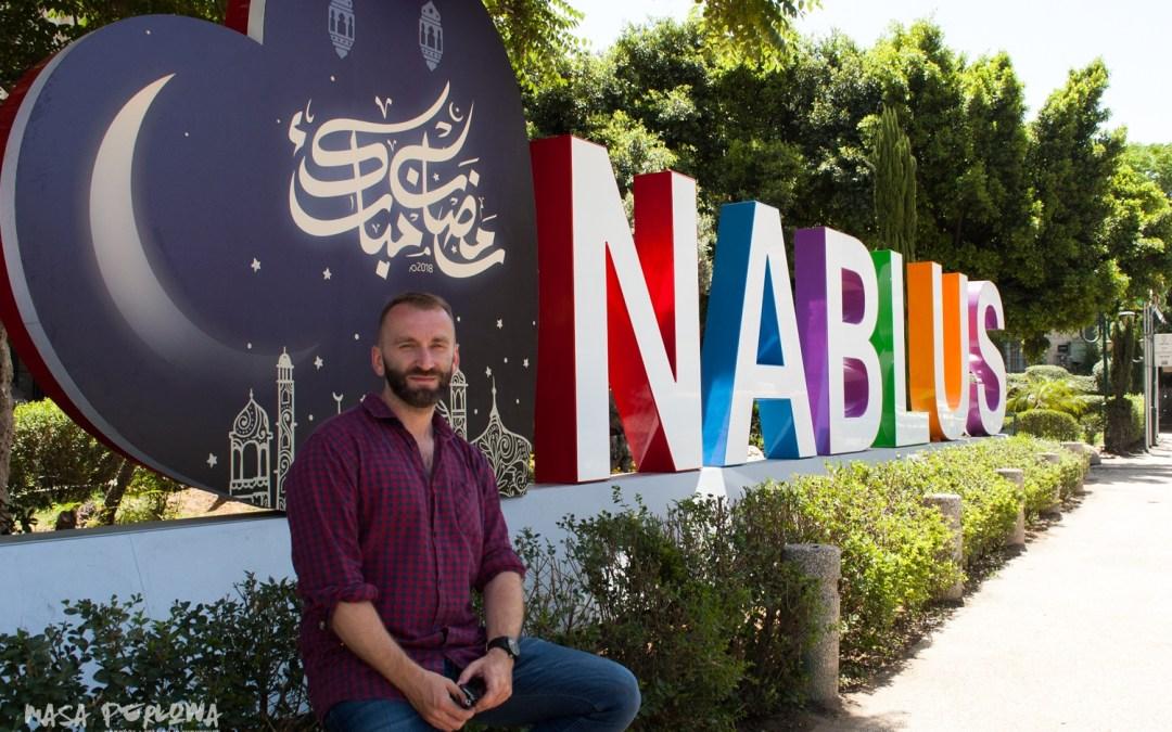 Nablus (Palestyna): Ziemia Święta poza radarem