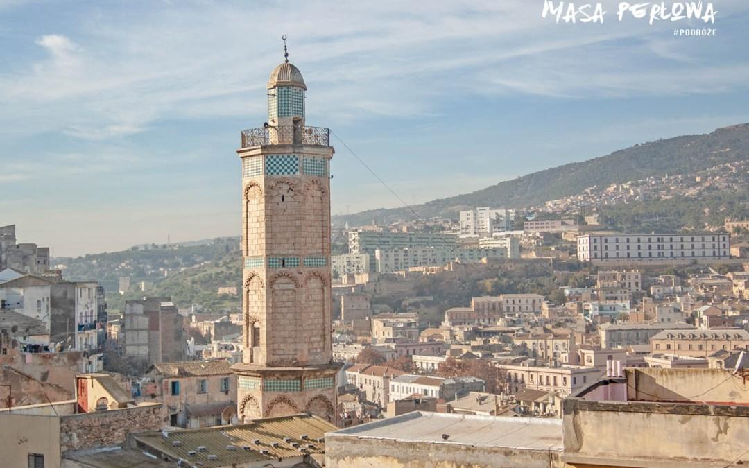 Algieria: zapomniane perły Oranu