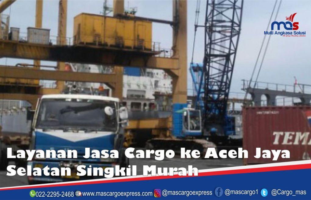 Jasa dan Tarif Ekspedisi Aceh Jaya Selatan Singkil