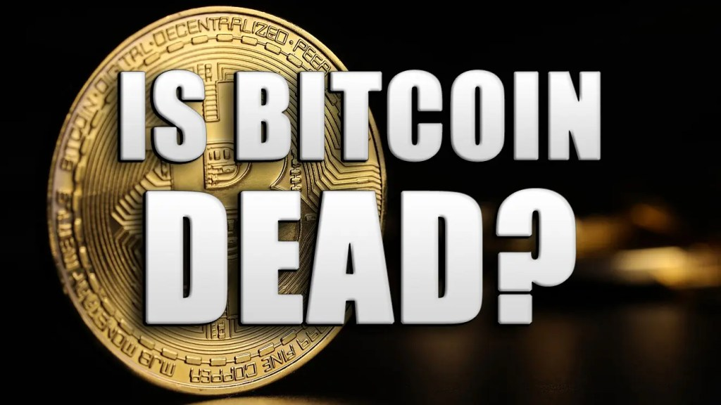 invest in bitcoin is bitcoin dead