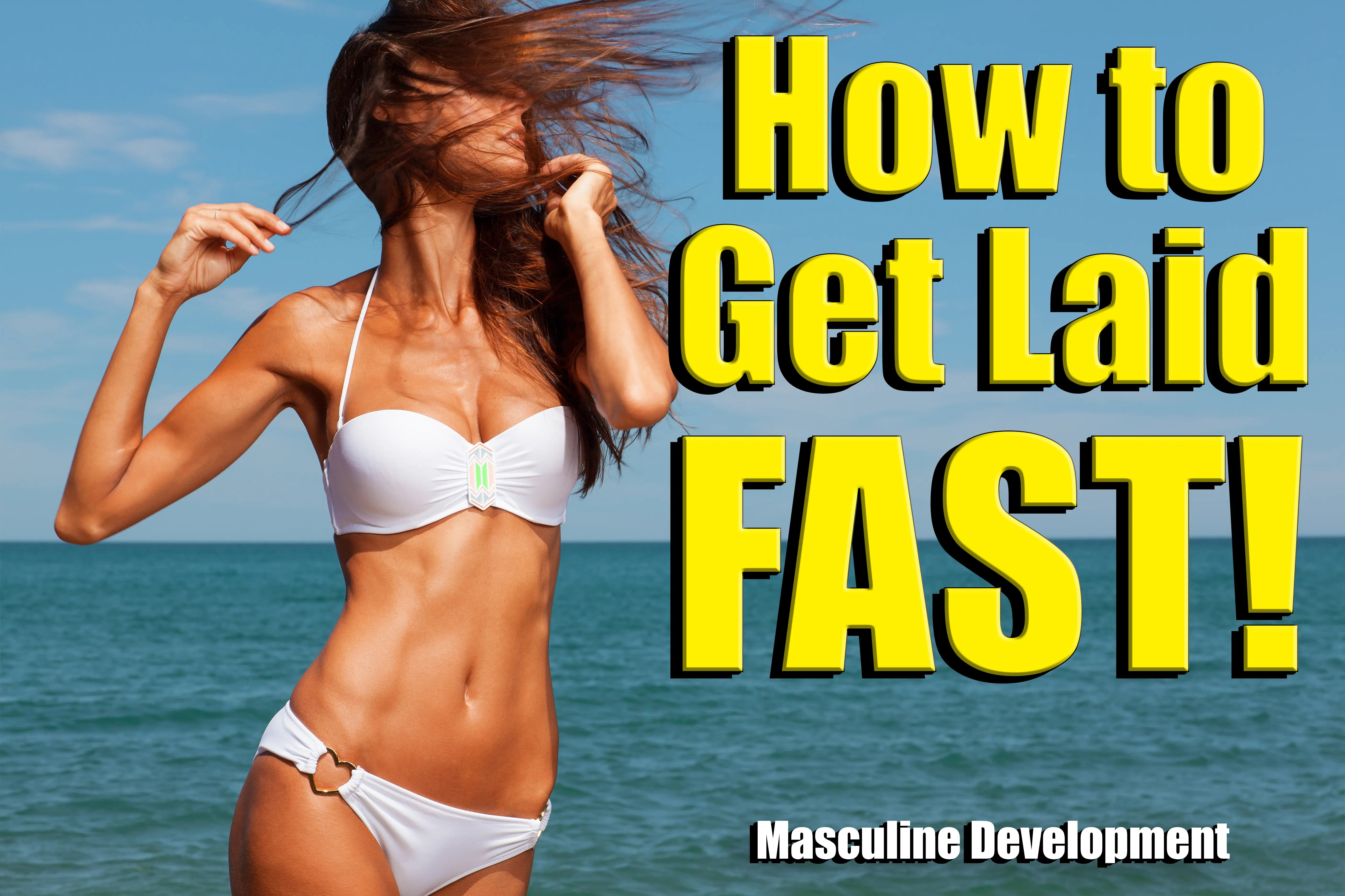 Get laid fast