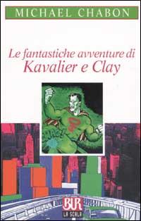 copertina le fantastiche avventure di kavalier e clay di michael chabon