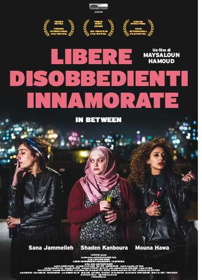 Il poster italiano del film Libere Disobbedienti Innamorate