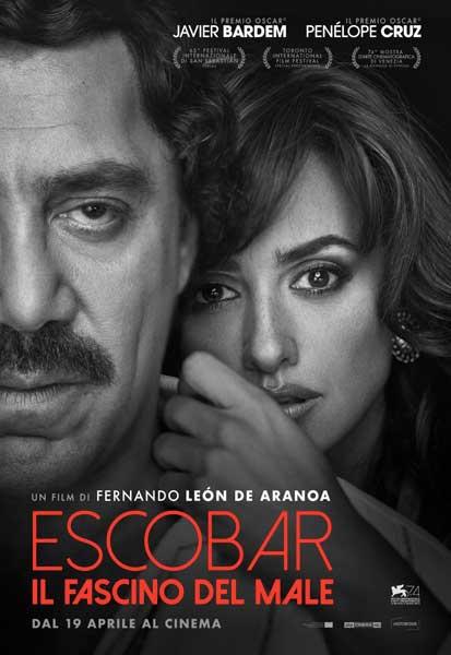 la locandina italiana del film Escobar Il fascino del male