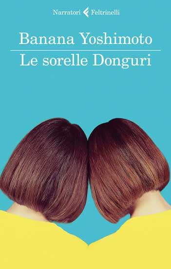 la copertina del libro Le Sorelle Donguri di Banana Yoshimoto