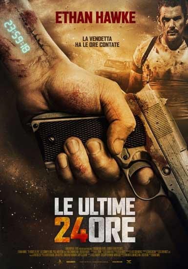 La locandina italiana del film Le ultime 24 ore