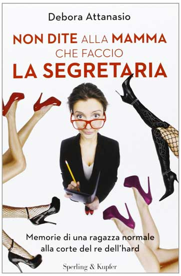 la copertina del libro Non dite alla mamma che faccio la segretaria