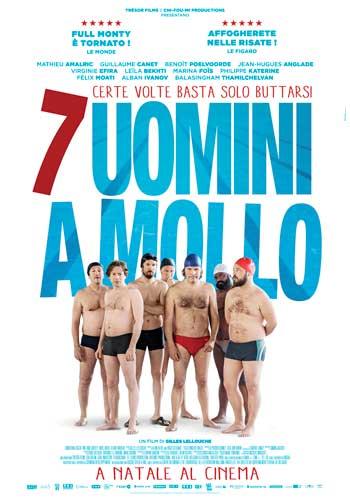 La locandina del film 7 Uomini a Mollo