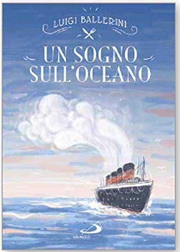 La copertina del libro Un sogno sull'oceano