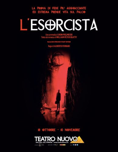 La locandina dello spettacolo L'Esorcista al Teatro Nuovo di Milano