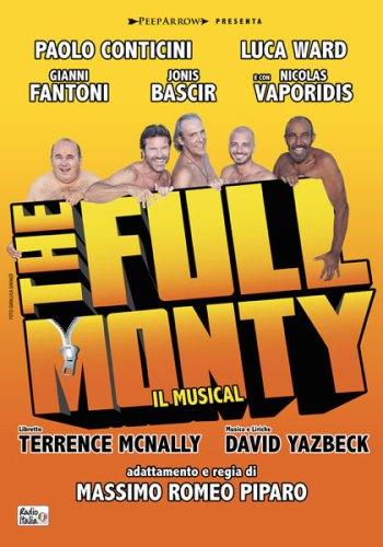 La locandina di The Full Monty il musical