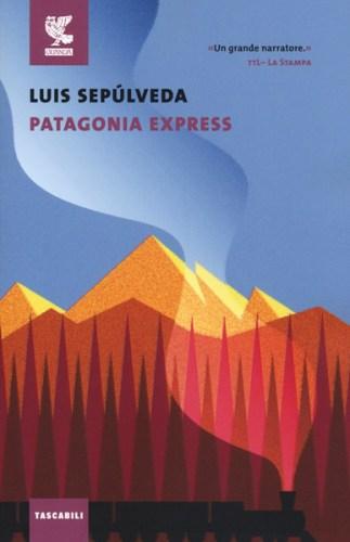 Luis Sepulveda Patagonia Express