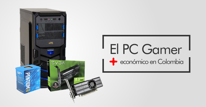 PC Gamer barato en Colombia
