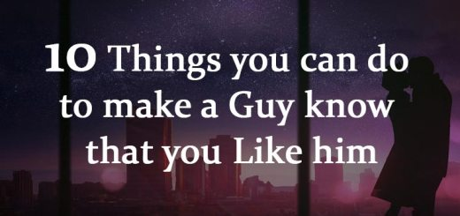 10 things you can do to make a guy know that you like him