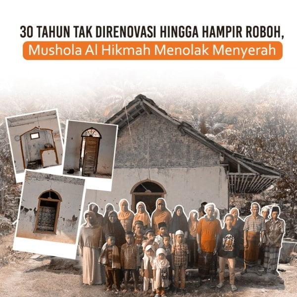 30 Tahun Tak Direnovasi hingga Hampir Roboh, Mushola Al Hikmah Menolak Menyerah