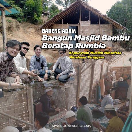 Bersama Adam, Bangun Masjid Bambu di Pelosok Minahasa Tenggara
