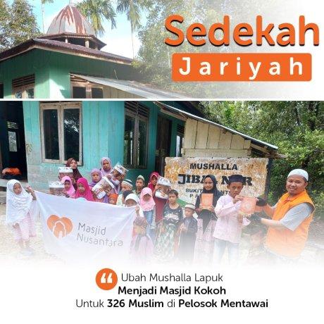 Bantu Renovasi Musala Lapuk untuk 326 Muslim Pelosok Mentawai