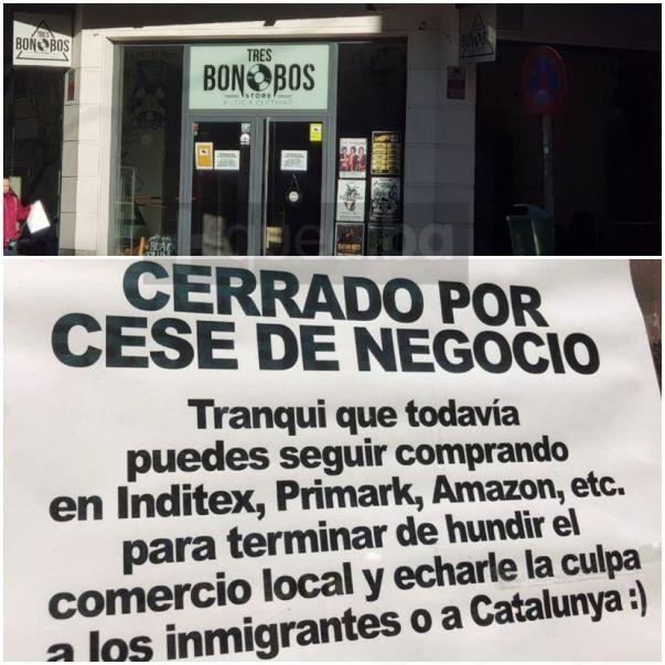 Cartel de negocio pequeño que lee lo siguiente: cerrado por cese de negocio. Tranqui que todavia puedes seguir comprando en Inditex, Primark, Amazon, etc. para terminar de hundir el comercio local y echarle la culpa a los inmigrantes o a Catalunya :)