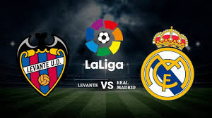 Previa Liga Santander: Levante UD vs Real Madrid