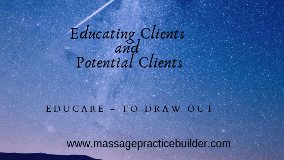 Educating massage clients and potential massage clients