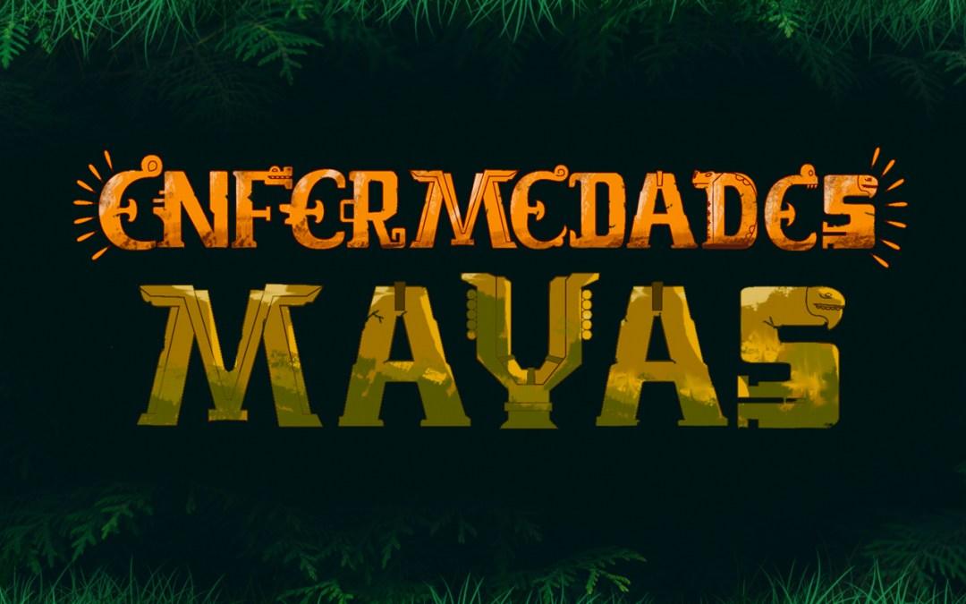 Enfermedades Mayas