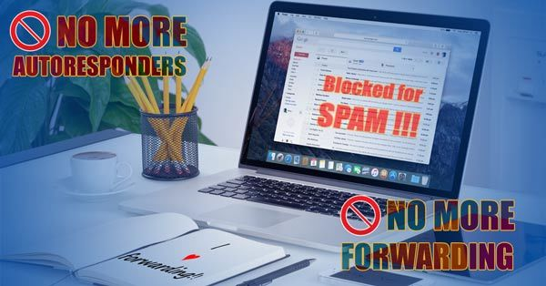 no more autoresponders and forwarders