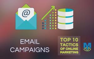 Top Ten Online Marketing Tactics: Email Campaigns