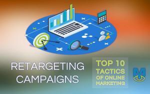 Top Ten Online Marketing Tactics: Retargeting Campaigns