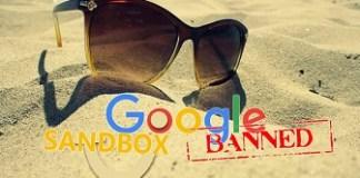 Cara Mengatasi Blog Yang Terkena Google Sandbox