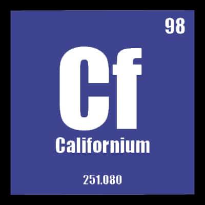 Pengertian Kalifornium | Californium (Cf) : Penjelasan, Ciri Sifat dan Kegunaan