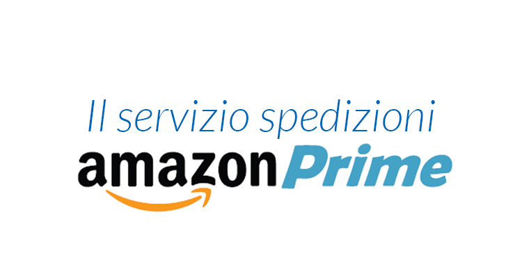 Cos'è Amazon Prime e come funziona