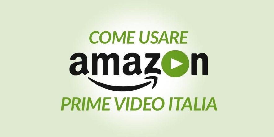 Come Funziona Amazon Prime Video Italia