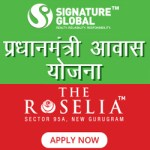Signature Global The Roselia PM Awas Yojana