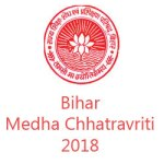 Bihar Chhatravriti 2018 for Matric & Intermediate Merit Students