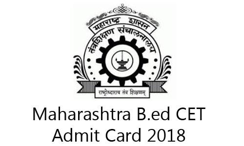 MAH B.ed CET 2018 Admit Card