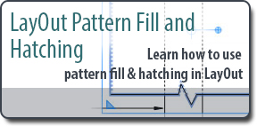 LayOut Pattern Fill and Hatching