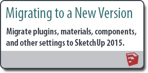 Migrating plugins, materials, components and other settings to SketchUp 2015