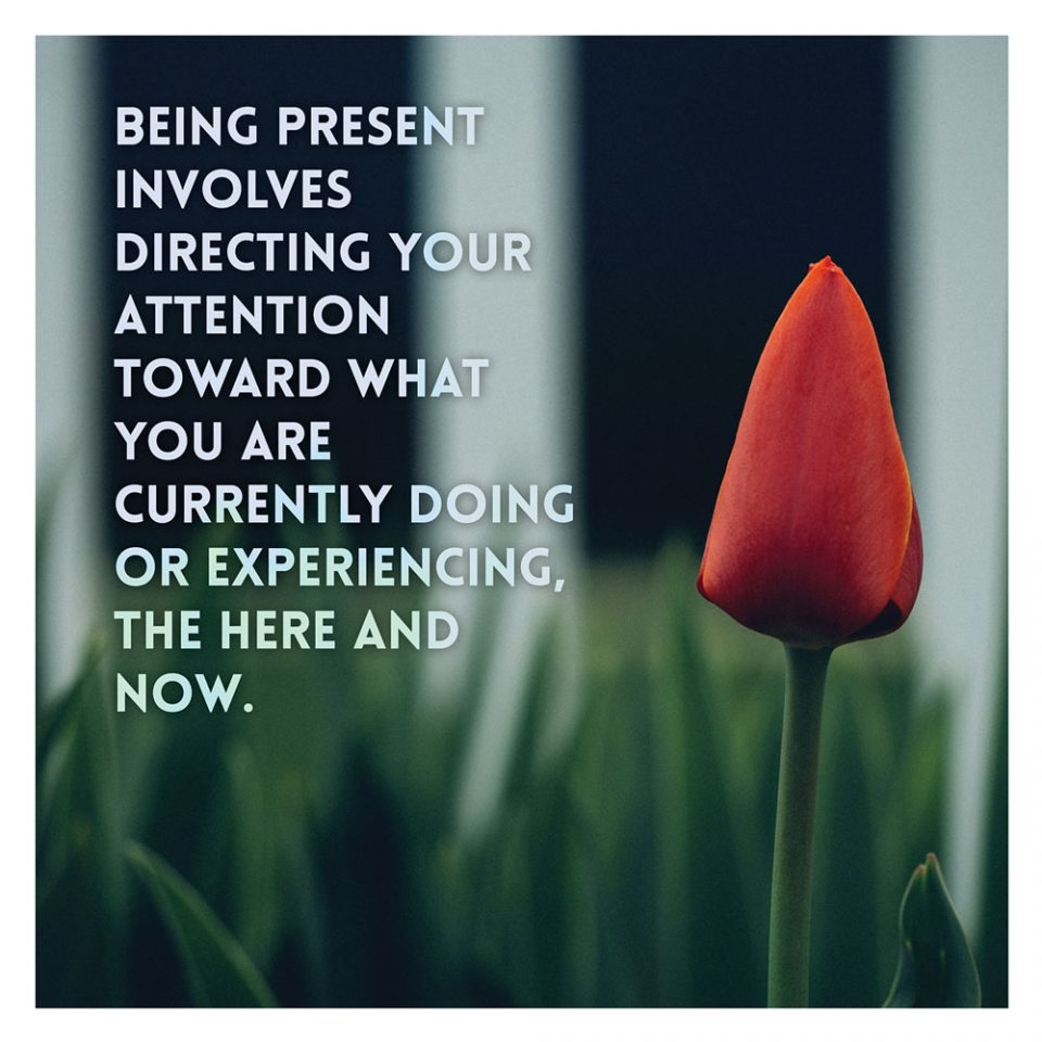 03-quote-being-present