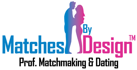 Matches By Design LLC - An Elite Matchmaking & Dating Agency - www.MatchesByDesign.com