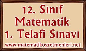 12. Sınıf Matematik 1. Telafi Sınavı 2014