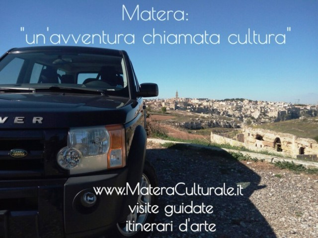 Matera: un'avventura chiamata cultura