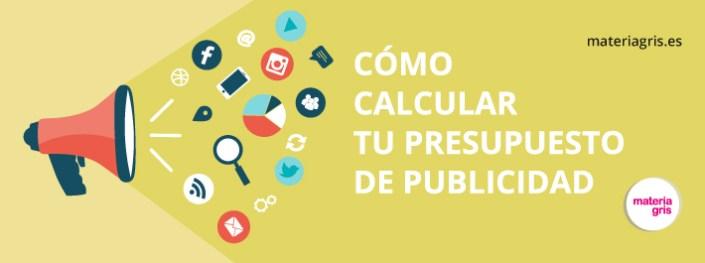 como-calcular-presupuesto-publicidad-materiagris
