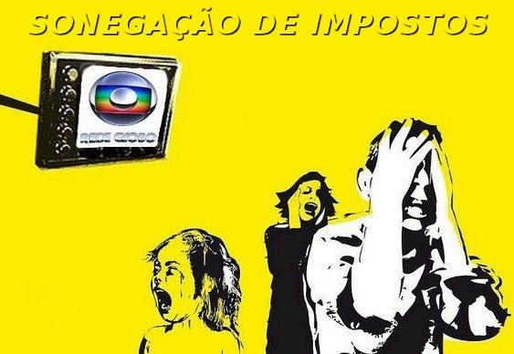 Globo Sonegação Fiscal
