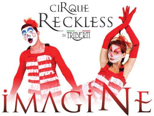 Imagine – Cirque Reckless by Triberti