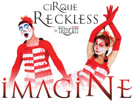 Imagine – Cirque Reckless by Triberti